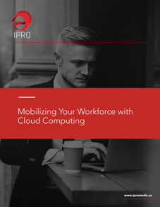 Mobilizing Your Workforce with Cloud Computing