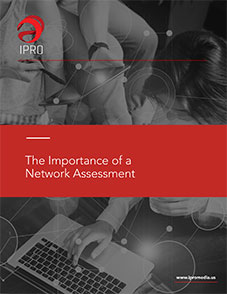 The Importance of a Network Assessment